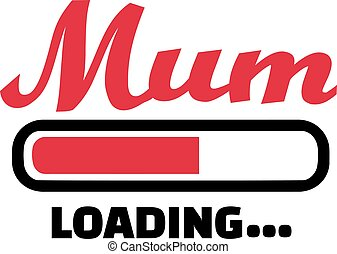 Mum Loading bar
