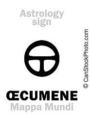 mundi), astrology:, œcumene, (mappa