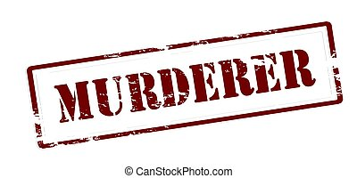 Murderer - Stamp with word murderer inside, vector...