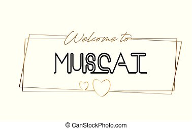 Muscat Welcome to text Neon lettering typography. Word for logotype, badge, icon, postcard, logo, banner Vector Illustration.