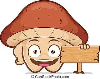 Mushroom holding a wooden sign