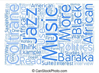 Music and politics today text background word cloud concept