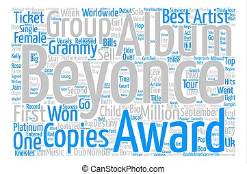 Music Artist Beyonce Bio text background word cloud concept