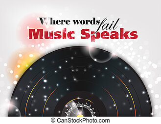 Where words fail, Music speaks. Music background