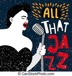 Music banner with female singer. All that jazz vector illustration