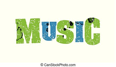 Music Concept Colorful Stamped Word Illustration