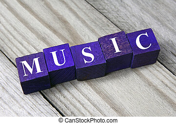 music concept- word on wooden cubes
