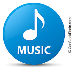Music cyan blue round button