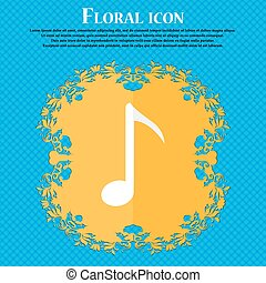 Music note icon sign. Floral flat design on a blue abstract background with place for your text. Vector