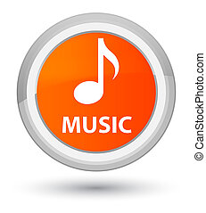 Music prime orange round button