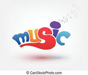 Music text design. Hand drawn word on white background