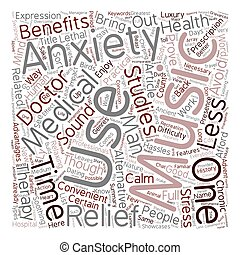 Music The Convenient Anxiety Relief text background wordcloud concept