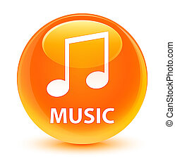 Music (tune icon) glassy orange round button
