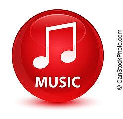 Music (tune icon) glassy red round button