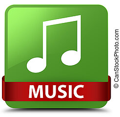Music (tune icon) soft green square button red ribbon in middle