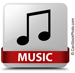 Music (tune icon) white square button red ribbon in middle