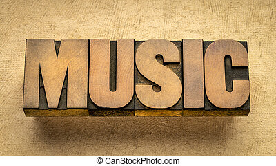 music - word abstract in letterpress wood type