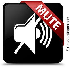Mute black square button red ribbon in corner