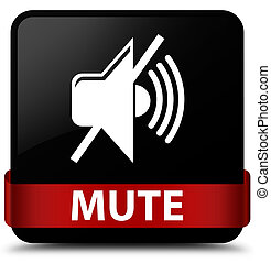 Mute black square button red ribbon in middle