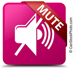 Mute pink square button red ribbon in corner