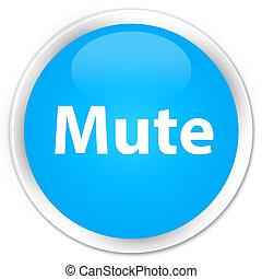 Mute premium cyan blue round button