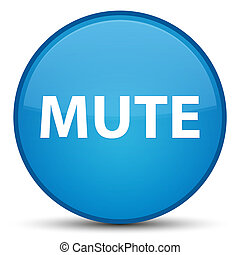 Mute special cyan blue round button