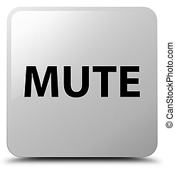Mute white square button