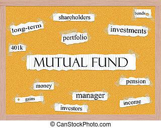 Mutual Fund Corkboard Word Concept - A Mutual Fund word...