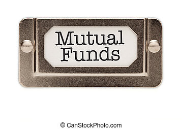 Mutual Funds File Drawer Label Isolated on a White Background.