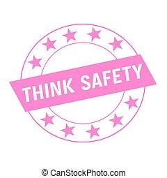 myśleć, bezpieczeństwo, biały, sformułowanie, na, różowy, prostokąt, i, koło, różowy, gwiazdy