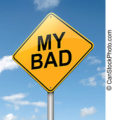 Illustration depicting a roadsign with a 'my bad' concept. Blue sky background.