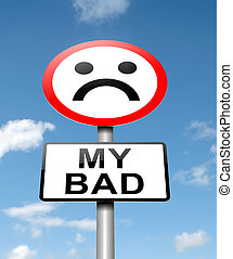 My bad. - Illustration depicting a roadsign with a 'my bad' ...