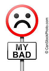 Illustration depicting a roadsign with a 'my bad' concept. White background.