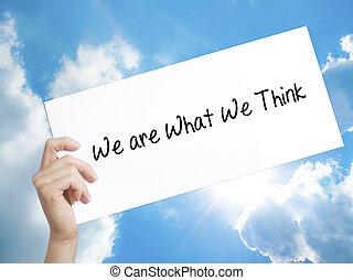 my, czas teraźniejszy czasownika be, co, my, myśleć, znak, na białym, paper., człowiek, wręczać dzierżawę, papier, z, text., odizolowany, na, niebo, tło
