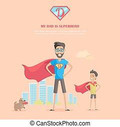 My Dad is Superhero Concept Vector in Flat Design.