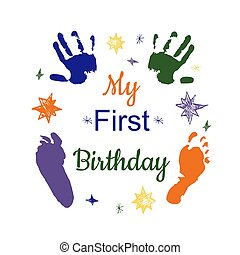 My first birthday concept. Colorful footprint and hand print...