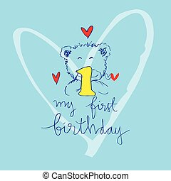 My First Birthday lettering with cute bear