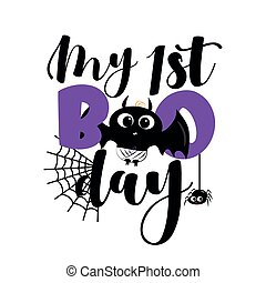 My First Boo day- cute Halloween greeting with baby bat and spider.
