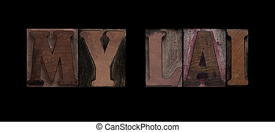 My Lai in old wood type