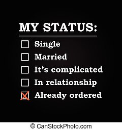 "My status ""Already ordered"""