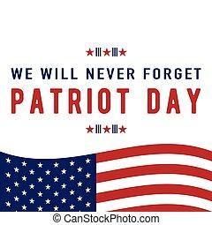 my, zapominać, tekst, nigdy, patriota, znak, będzie, tło., ...