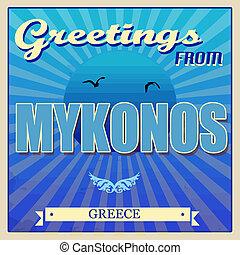 Vintage Touristic Greeting Card - Mykonos, Greece, vector illustration