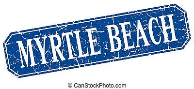 Myrtle Beach blue square grunge retro style sign
