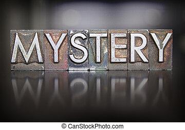 The word MYSTERY written in vintage lead letterpress type