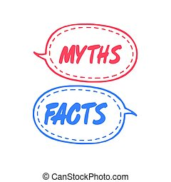 Myths facts. Speech bubble icons. Vector illustration on ...