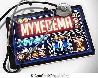 myxedema, tablet., monde médical, exposer