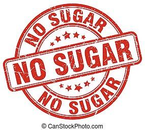 não, açúcar, grunge vermelho, selo