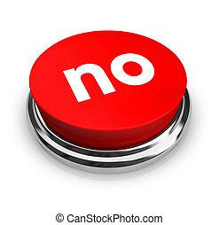 não, -, botão vermelho