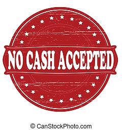 não, dinheiro, aceitado