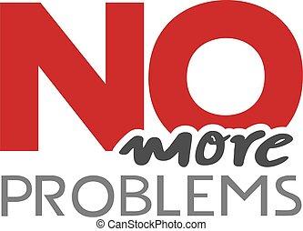 não, problemas, mais, mensagem